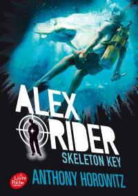 Alex Rider. Volume 3, Skeleton Key : l'île de tous les dangers
