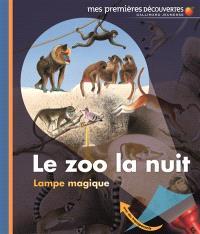 Le zoo la nuit