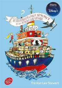 Le mystérieux cercle Benedict. Volume 2, Le mystérieux cercle Benedict et le périlleux voyage