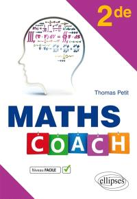 Maths coach, 2de : niveau facile