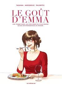Le goût d'Emma : une femmes dans les coulisses du plus grand guide gastronomique du monde