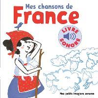Mes chansons de France. Volume 1