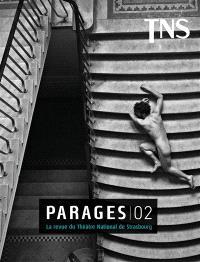 Parages : la revue du Théâtre national de Strasbourg. n° 2