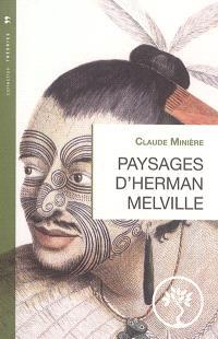 Paysages d'Herman Melville