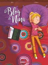 Le blog de.... Volume 1, Le blog de Nina