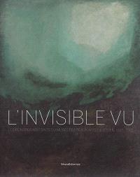 L'invisible vu : les peintres abstraits du Musée des beaux-arts de Rouen, 1937-1997