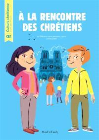A la rencontre des chrétiens : livre de l'enfant CE1