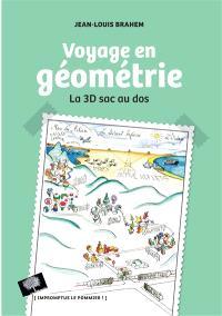 Voyage en Géométrie : la 3D sac au dos