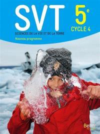 SVT, sciences de la vie et de la Terre 5e, cycle 4 : nouveau programme