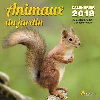Animaux du jardin : calendrier 2018 : de septembre 2017 à décembre 2018