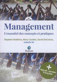 Management : l'essentiel des concepts et des pratiques : + MyLab, version française