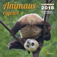 Animaux rigolos : calendrier 2018 : de septembre 2017 à décembre 2018