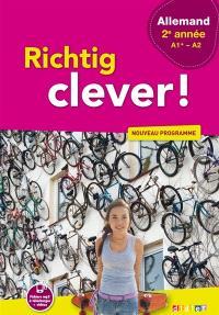 Richtig clever ! allemand 2e année, A1+-A2 : nouveau programme