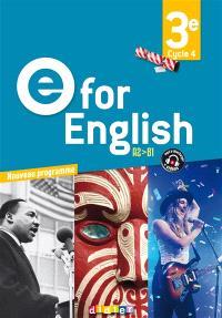 E for English 3e, cycle 4, A2-B1 : nouveau programme