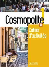 Cosmopolite, méthode de français, A1 : cahier d'activités