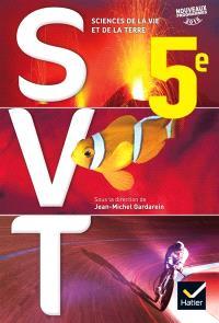 SVT, sciences de la vie et de la Terre 5e : nouveaux programmes 2016