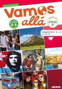 Vamos alla, espagnol LV2 A1-A1+-A2, 5e-4e-3e : manuel de cycle 4 : nouveau programme