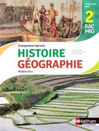 Histoire et géographie, 2e bac pro 3 ans : enseignement agricole : module EG1, objectif 3