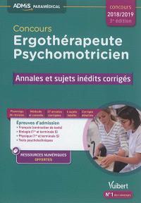 Concours ergothérapeute, psychomotricien : annales et sujets inédits corrigés : concours 2018-2019