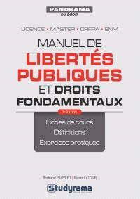Manuel de libertés publiques et droits fondamentaux : licence, master, CRFPA, ENM