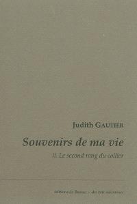 Souvenirs de ma vie. Volume 2, Le second rang du collier