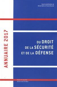 Annuaire du droit de la sécurité et de la défense. Volume 2, 2017