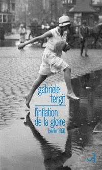 L'inflation de la gloire : Berlin 1931