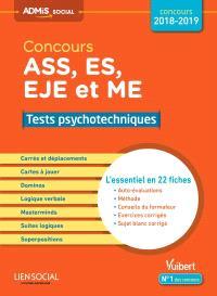 Concours ASS, ES, EJE et ME 2018-2019 : tests psychotechniques : l'essentiel en 22 fiches