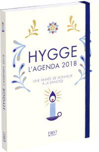 Hygge : l'agenda 2018 : une année de bonheur à la danoise