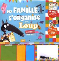 Ma famille s'organise avec Loup : calendrier 2017-2018