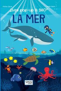 La mer : livre pop-up à 360°