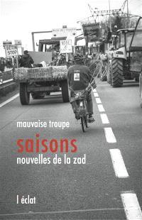 Saisons : nouvelles de la ZAD