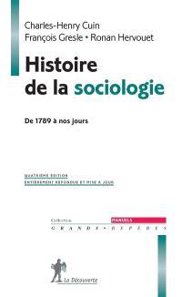 Histoire de la sociologie : de 1789 à nos jours