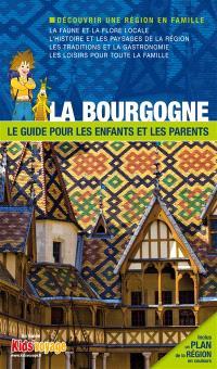 En route pour la Bourgogne ! : plus de 95 activités ludiques et pédagogiques à découvrir en famille