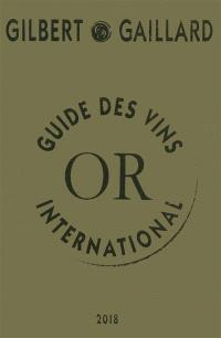 Guide des vins international Gilbert & Gaillard : or