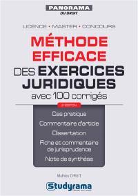 Méthode efficace des exercices juridiques : avec 100 corrigés