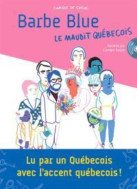 Barbe Blue : le maudit Québécois