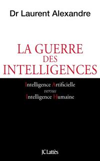 La guerre des intelligences : comment l'intelligence artificielle va révolutionner l'éducation