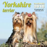 Yorkshire terrier : calendrier 2018 : de septembre 2017 à décembre 2018