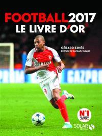 Football 2017 : le livre d'or
