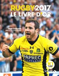 Rugby 2017 : le livre d'or