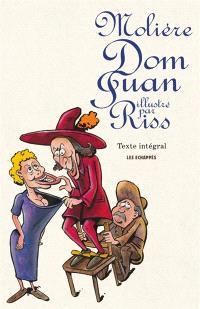 Dom Juan ou Le festin de pierre : texte intégral