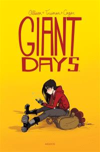 Giant days. Volume 1