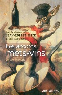 Les accords mets-vins : un art français