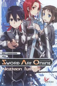 Sword art online. Volume 6, Alicization turning