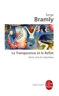 La transparence et le reflet : verre, arts et civilisations