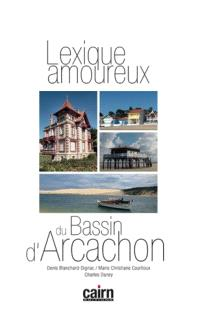 Lexique amoureux du bassin d'Arcachon