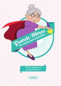 Grands-mères, les expressions populaires