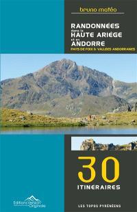 Randonnées dans la haute Ariège et en Andorre (pays de Foix & vallées andorranes)