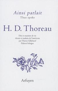 Ainsi parlait Henry David Thoreau = Thus spoke Henry David Thoreau